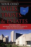 Your Ohio Wills, Trusts, and Estates Explained Simply: Important Information You Need to Know for Ohio Residents