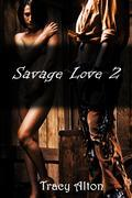 Savage Love 2