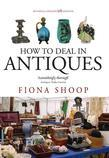 How to Deal in Antiques