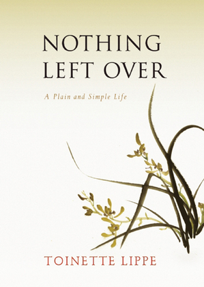 Nothing Left Over: A Plain and Simple Life