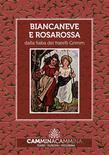 Biancaneve e Rosarossa