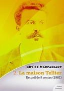 La maison Tellier, recueil de 9 contes