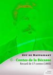 Contes de la Bécasse, recueil de 17 contes