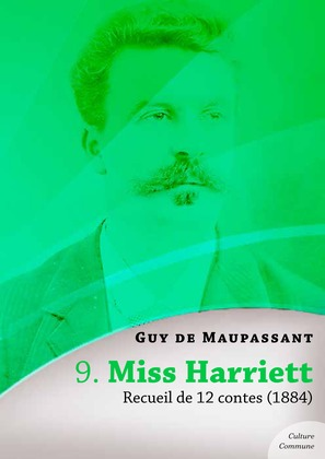 Miss Harriett, recueil de 12 contes