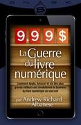9,99 $ - La Guerre du livre numérique