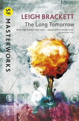 The Long Tomorrow