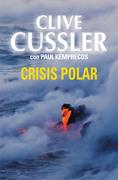 Clive Cussler - Crisis polar
