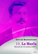 Le Horla, recueil de 13 contes