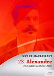 Alexandre et 3 autres contes