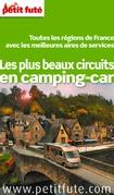 Les plus beaux circuits en camping car 2014 Petit Futé (avec cartes, photos + avis des lecteurs)