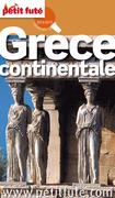 Grèce continentale 2014-2015 Petit Futé (avec cartes, photos + avis des lecteurs)