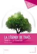 La Légende de Thaïs - Tome 2
