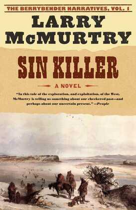 Sin Killer: The Berrybender Narratives, Book 1
