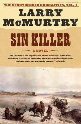 Sin Killer: The Berrybender Narratives, Book 1