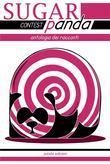 SugarPanda Contest 2013 - Antologia dei racconti