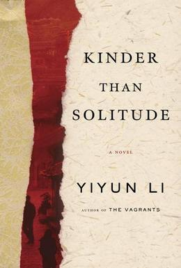 Kinder Than Solitude: A Novel