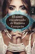 El amor encadenado de Fortuna Compeán