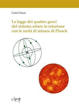 La legge dei quattro gusci del sistema solare in relazione con le unità di misura di Planck