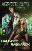 Half-Off Ragnarok: Book Three of InCryptid