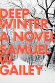 Deep Winter: a Novel