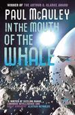 Paul McAuley - In the Mouth of the Whale