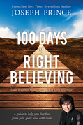 100 Days of Right Believing: Daily Readings from The Power of Right Believing