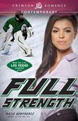 Full Strength: Book Two in the Las Vegas Sinners Series