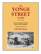 The Yonge Street Story, 1793-1860: An Account from Letters, Diaries and Newspapers