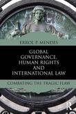 Global Governance and International Law: Combating the Tragic Flaw