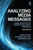 Analyzing Media Messages 3rd Edition: Using Quantitative Content Analysis in Research