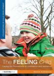 The Feeling Child: Laying the foundations of confidence and resilience