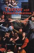 Terror and Transformation: The Ambiguity of Religion in Psychoanalytic Perspective