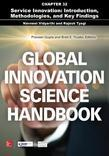 Global Innovation Science Handbook, Chapter 32 - Service Innovation: Introduction, Methodologies, and Key Findings: Introduction, Methodologies, and K