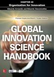 Global Innovation Science Handbook, Chapter 40 - Organization for Innovation