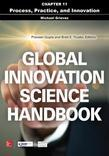 Global Innovation Science Handbook, Chapter 11 - Process, Practice, and Innovation