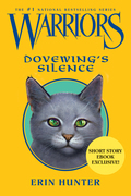 Warriors: Dovewing's Silence