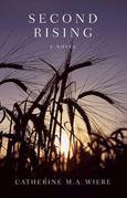 Second Rising: A Novel