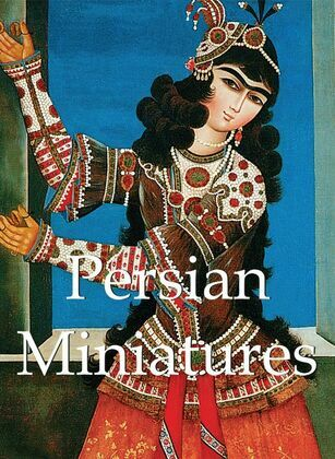 Persian Miniatures