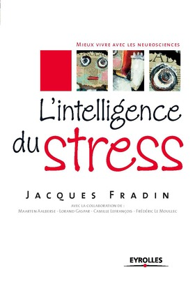 L'intelligence du stress
