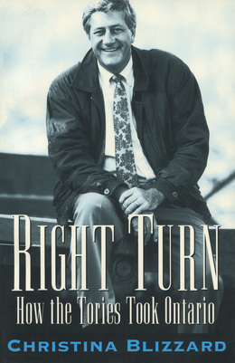 Right Turn: How the Tories Took Ontario