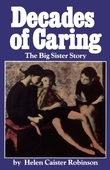 Decades of Caring: The Big Sister Story