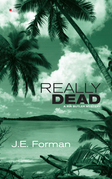 Really Dead: A Ria Butler Mystery