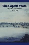 The Capital Years: Niagara-on-the-Lake 1792-1796