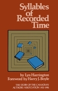 Syllables of Recorded Time: The Story of the Canadian Authors Association 1921-1981