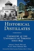 Historical Distillates: Chemistry at the University of Toronto since 1843