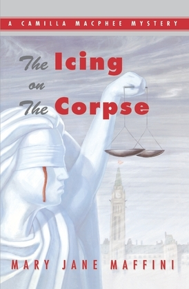 The Icing on the Corpse: A Camilla MacPhee Mystery