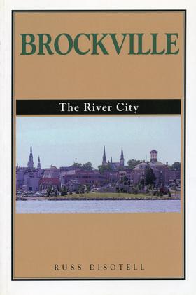 Brockville: The River City