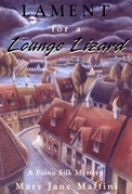 Lament for a Lounge Lizard: A Fiona Silk Mystery