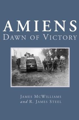 Amiens: Dawn of Victory