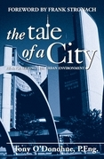 The Tale of a City: Re-engineering the Urban Environment